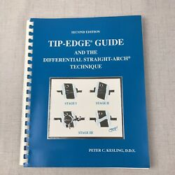 Tip-edge Guide - Differential Straight-arch Technique Orthodontics Peter Kesling