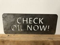 Check Oil Now Sign Gas Pump Can Station Sinclair Texaco Shell Gulf Shelf Service