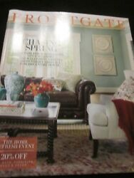 Frontgate Catalog February 2018 Chasing Spring The Home Refresh Event Brand New