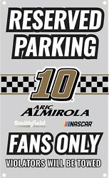 Nascar Reserved Parking Sign-aric Almirola 10 Fans Only Metal Wall Sign