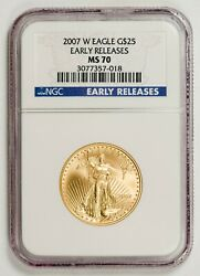 2007-w 25 Gold Eagle Ngc Ms70 Early Releases
