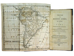 Helms Travels From Buenos Ayres, By Potosi, To Lima. 1806. 1st Eng. Ed. Peru