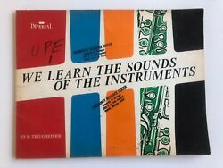 We Learn The Sounds Of The Instruments By R.ted Greiner Vintage Music Booklet