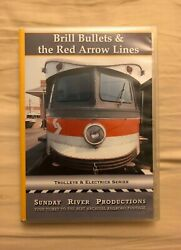 Brill Bullets And The Red Arrow Lines, A Dvd By Sunday River Productions