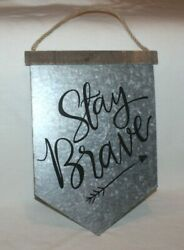 Stay Brave Wood Metal Sign Wall Arrow Archery Hanging Hobby Lobby 15quot; Script HTF