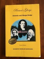 Signed Ansonand039s Glory Ansonia And Phelps-dodge Connecticut Ct Pictorial History