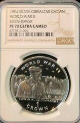 1994 Gibraltar Silver Crown Wwii Eisenhower Ngc Pf 70 Ultra Cameo Perfection