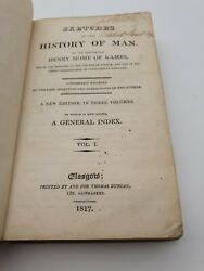 Sketches Of The History Of Man. By Home Henry Lord Kames 1817 Very Rare
