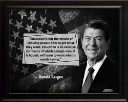 Ronald Reagan Education Is Not Poster Print Picture Or Framed Wall Art