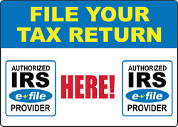 File Your Tax Return Here-tax Preparation Services   Adhesive Vinyl Sign Decal