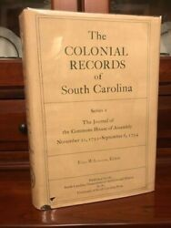 Colonial Records Of South Carolina Journal Commons House Of Assembly 1752-1754