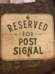 Vintage Reserved For Post Signal Sign -mcdonough School Baltimore