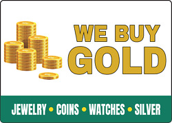 We Buy Gold Jewelry Coins Silver Storefront Sign   Adhesive Vinyl Sign Decal