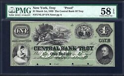 Ny 1859 1 Proof ♚♚the Central Bank Of Troynew York♚♚ Pmg Ch About Unc 58 Epq