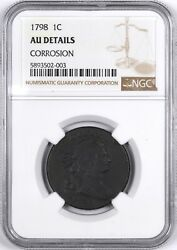 1798 Draped Bust Early Copper Large Cent 2nd Hair Style 1c - Ngc Au Details -
