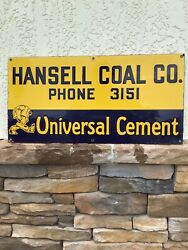 Vintage Hansell Coal Co Universal Cement Porcelain Sign 11andrdquox22andrdquo Kokomo Indiana