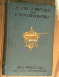 Salads, Sandwiches And Chafing-dish Dainties 1903 Illustrated Collectible