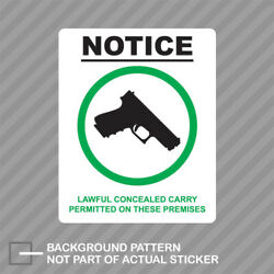 Notice Lawful Concealed Carry Permitted On The Premises Sticker Decal Vinyl Ccw