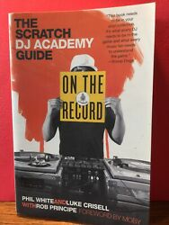 On the Record : The Scratch DJ Academy Guide Paperback by White Phil; Crise...