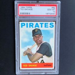 1964 Topps Ted Savage 62 💥 Psa Gem Mint 10 💥 Pop Two Pittsburgh Pirates