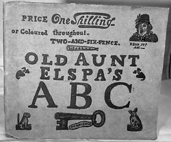 Joseph Crawhall / Old Aunt Elspaand039s Abc Weand039ll Soon Learn To Read Then How 1st Ed
