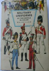 Book Military Uniforms Of The World. In Color Macmillan. Historical. Reenactment