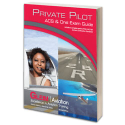 Gleim Private Pilot Airman Certification Standards Acs And Oral Exam Guide -2nd