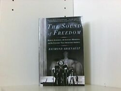 The Sound Of Freedom Marian Anderson The Lincoln Memorial And The Concert Tha