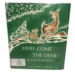 Here Come The Deer By Alice Goudey Garry Mackenzie Illus Elk And Caribou Oct 1955