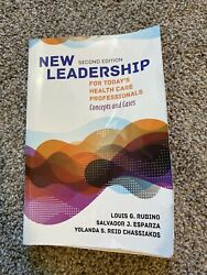 New Leadership for Today#x27;s Health Care Professionals : Concepts and Cases Pa...
