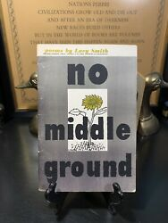 No Middle Ground Poems By Lucy Smith 1952 Rare Paperback