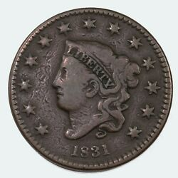 1831 Cent Liberty Head / Matron Head Type 1 Raw Us Copper Coin