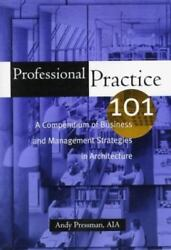 Professional Practice 101 By Andrew Pressman First Edition Like New