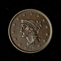 1840 1c Braided Hair Large Cent Stunning High Grade Original Small Date Us Coin