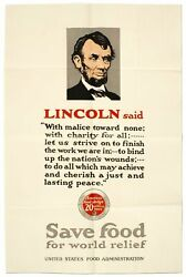 Broadside Lincoln Said With Malice Toward None.. Save Food For World Relief