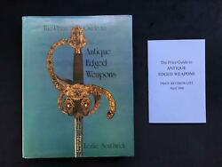 The Price Guide To Antique Weapons, By Leslie Southwick. 1982 Hc. First Edition.