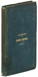 Rev H A Henry / Synopsis Of Jewish History From The Return Of The Jews 1st 1859