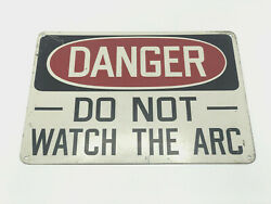 """Vintage 14"""" Danger Do Not Watch The Arc Sign Electric Power Company Mining"""