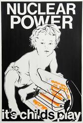Unknown Artist Nuclear Power Itand039s Childand039s Play Screenprint Poster