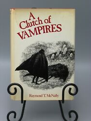 1974 A CLUTCH OF VAMPIRES BY RAYMOND T MCNALLY ILLUSTRATED 1ST EDITION bk2779 $13.19