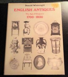 English Antiques The Age Of Elegance 1700-1830. First Edition 1975. Pristine