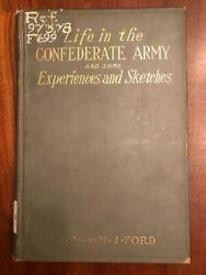 1905 Life In Confederate Army And Some Experiences And Sketches Ford Civil War Neale
