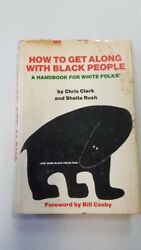 How To Get Along With Black People A Handbook For White Folks 1st Printing 1971