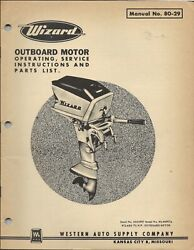 Wizard Outboard Motor 7 1/2 H.p. Manual 80-29 Operating Instruction Parts List