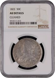 1822 Capped Bust Half Dollar Ngc Au Details Cleaned Nice Free Shipping