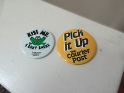 Pin Back Buttons , Kiss Me I Don't Smoke And Pick It Up The Courier Post , Vintage