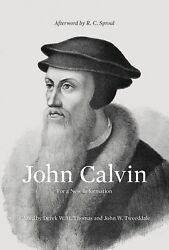 John Calvin: For a New Reformation $32.02