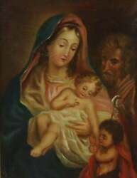 Antique Painting Oil On Canvasreligious Holy Family And Infant John The Baptist
