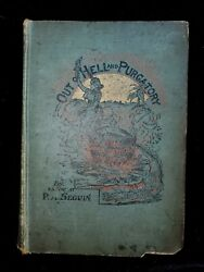 Antiquerareout Of Hell And Purgatoryreligious Criticism By P.a. Seguin1912