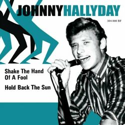 Johnny Hallyday - Shake The Hand Of A Fool - Ep Pochette Nandeacuteerlandaise Vinyle 7and039